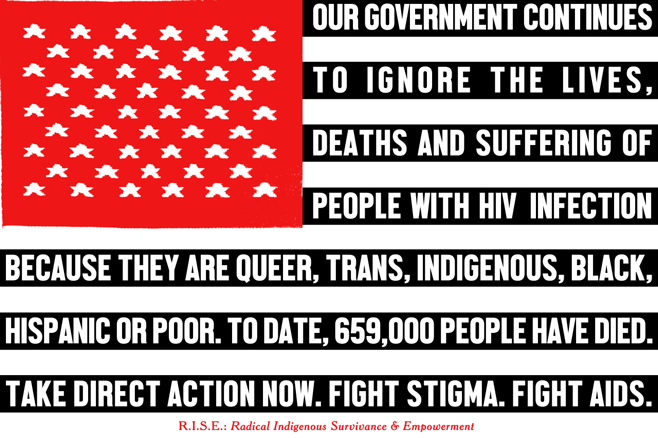 Demian DinéYazhi'/R.I.S.E.: Radical Indigenous Survivance & Empowerment, American NDN AIDS Flag, 2015, 11 x 17 inch poster. Image courtesy of the artist.